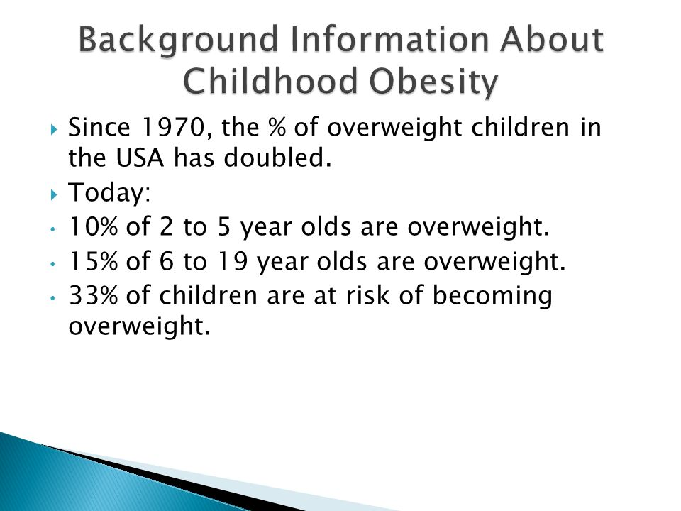 Background Information About Childhood Obesity