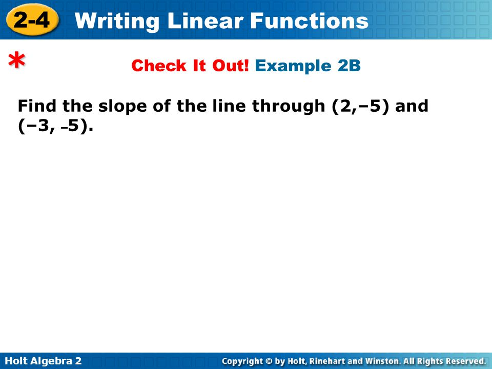 Writing Linear Functions ppt download – Holt Algebra 2 Worksheets