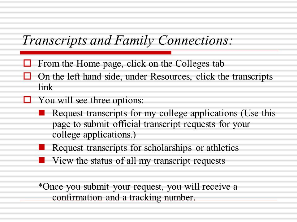 Transcripts and Family Connections: