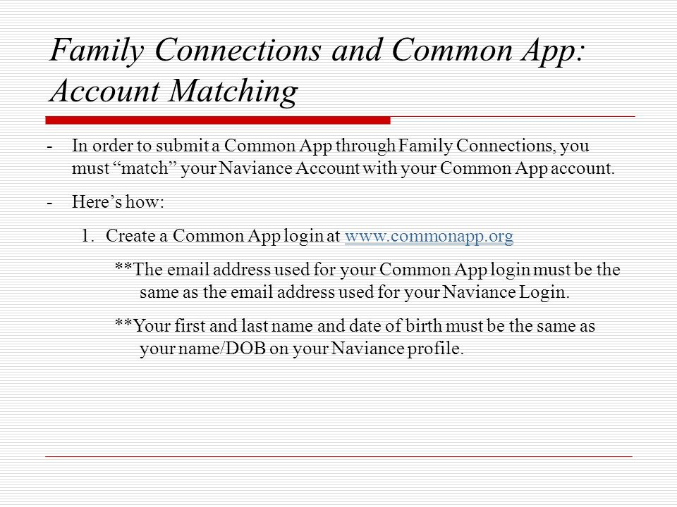 Family Connections and Common App: Account Matching