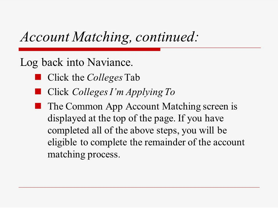 Account Matching, continued: