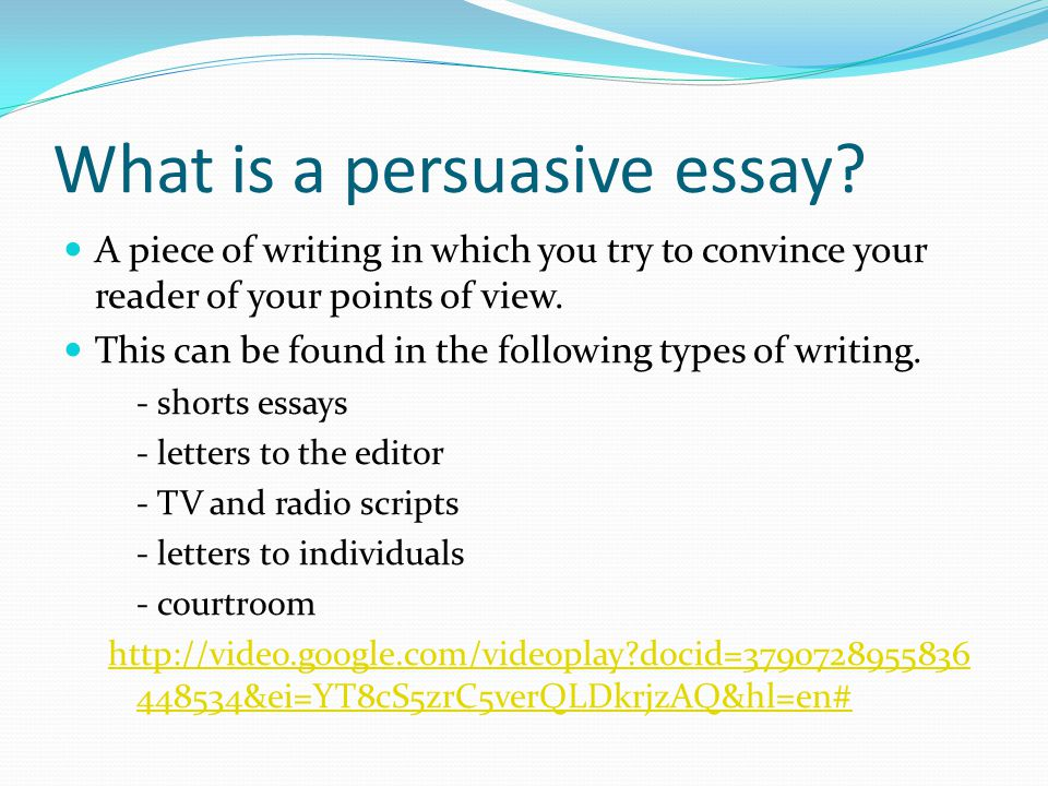 what are persuasive essays Structure and organization are integral components of an effective persuasive essay no matter how intelligent the ideas, a paper lacking a strong introduction, well.