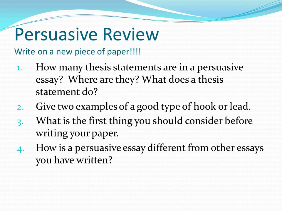Persuasive Review Write on a new piece of paper!!!!