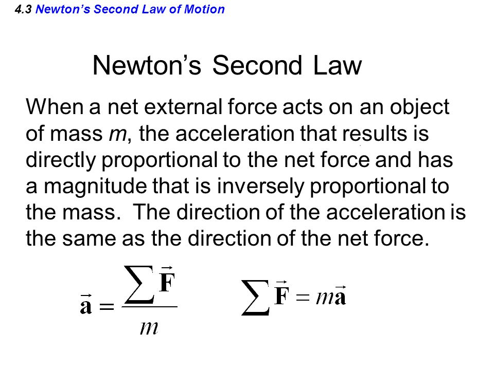 4.3 Newton's Second Law of Motion