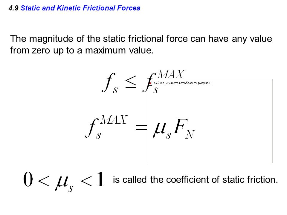 4.9 Static and Kinetic Frictional Forces