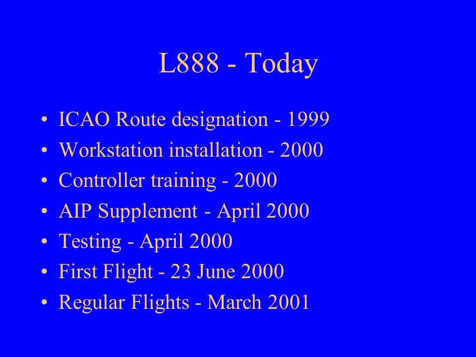 L888 - Today ICAO Route designation - 1999