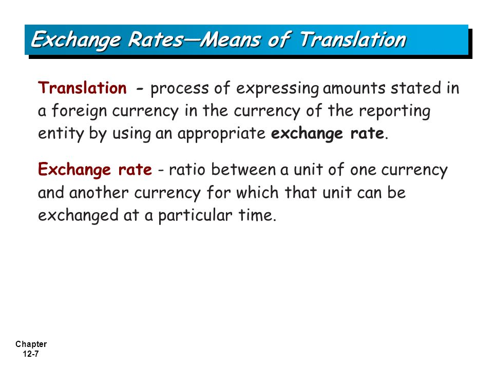 Exchange Rates—Means of Translation