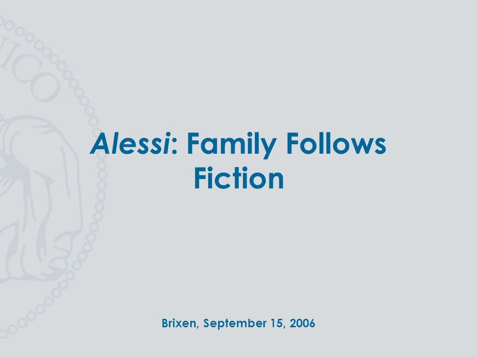 great prices look out for pretty cool Alessi: Family Follows Fiction - ppt video online download