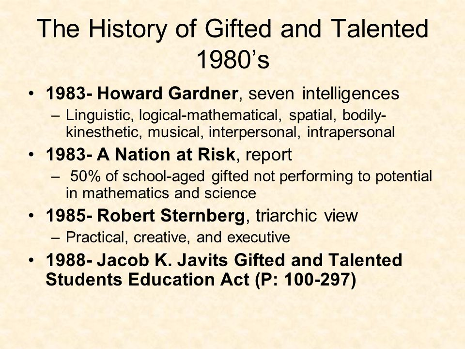 gifted and talented education in the Highly talented students may need additional educational support to pursue their art schools provide a personal written plan, called an individualized education program, for every student who meets the criteria for gifted and talented classification.