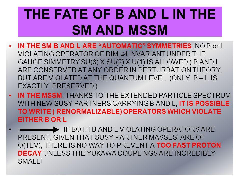 THE FATE OF B AND L IN THE SM AND MSSM