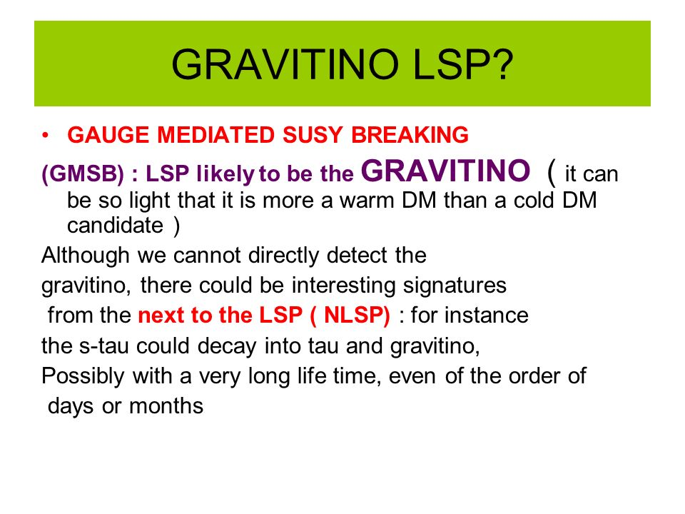 GRAVITINO LSP GAUGE MEDIATED SUSY BREAKING