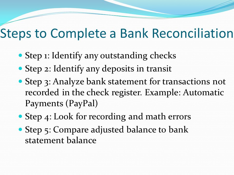 Steps To Complete A Bank Reconciliation