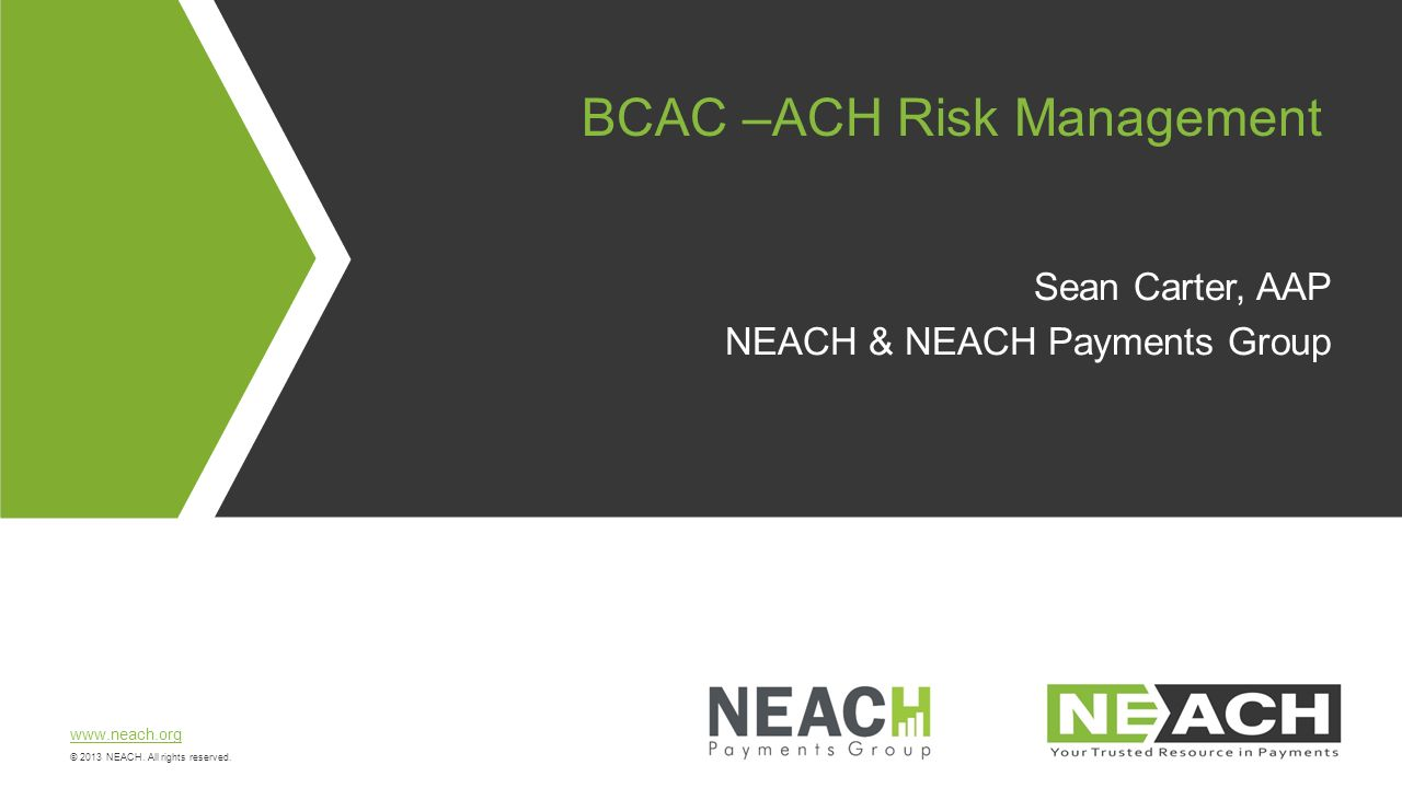BCAC –ACH Risk Management - ppt video online download
