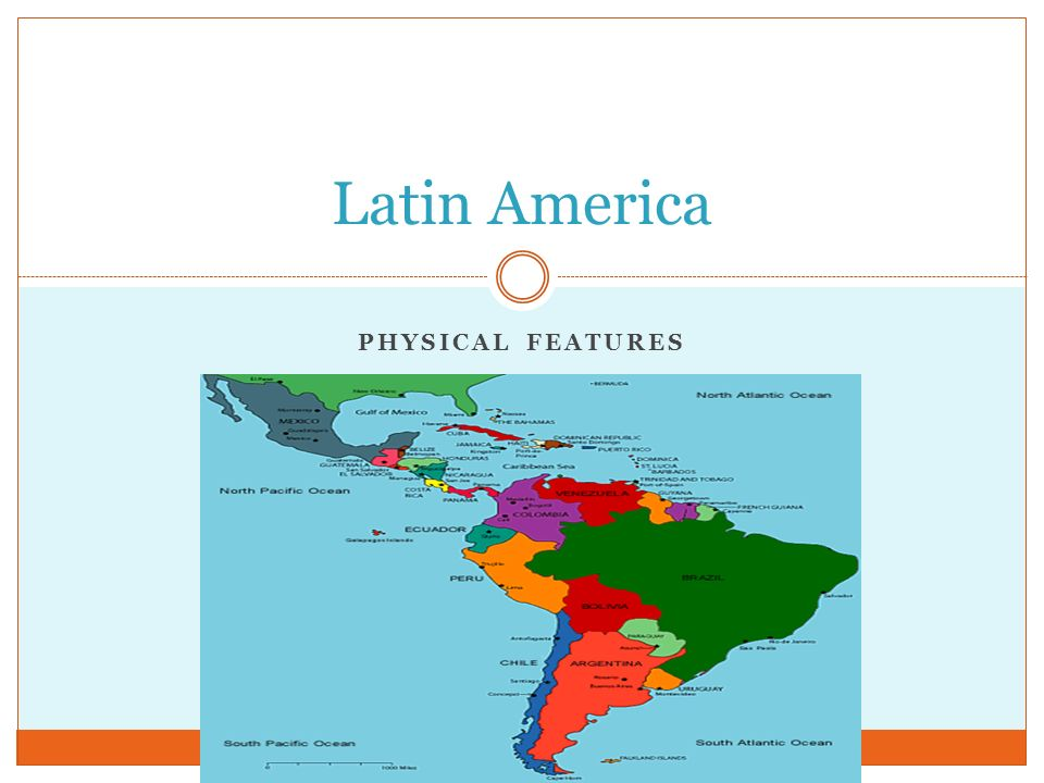 Latin America Physical Features. - ppt video online download