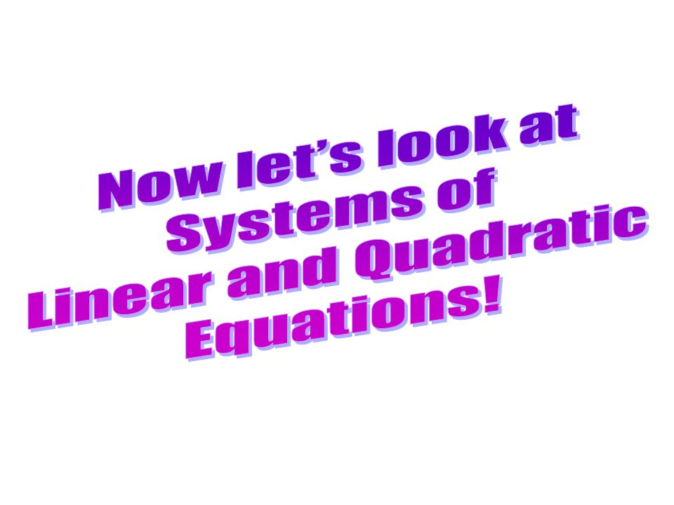 Solving Systems of Linear and Quadratic Equations ppt download – Systems of Linear and Quadratic Equations Worksheet
