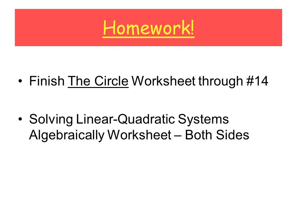 Solving Systems of Linear and Quadratic Equations ppt video – Systems of Linear and Quadratic Equations Worksheet