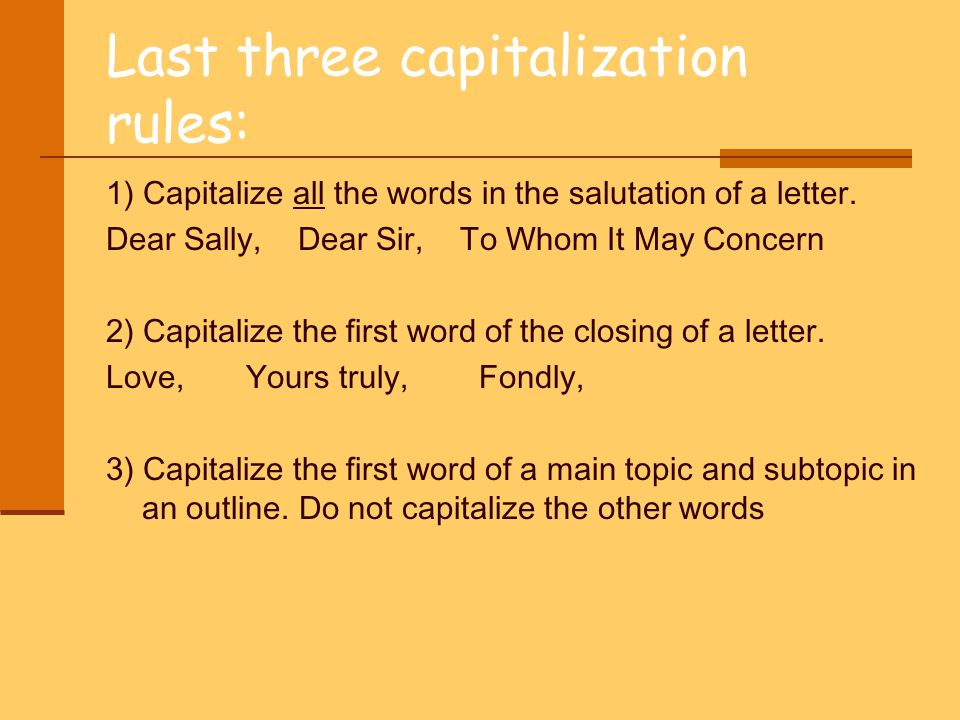 Know the rules or laws of capitalization and use them in your last three capitalization rules spiritdancerdesigns Images