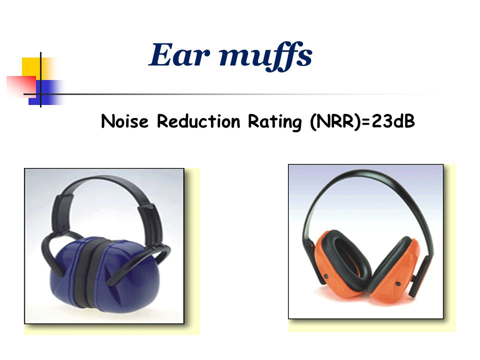 Noise Reduction Rating (NRR)=23dB