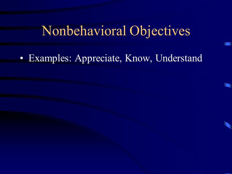Nonbehavioral Objectives