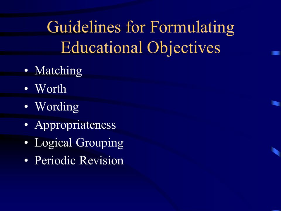 Guidelines for Formulating Educational Objectives