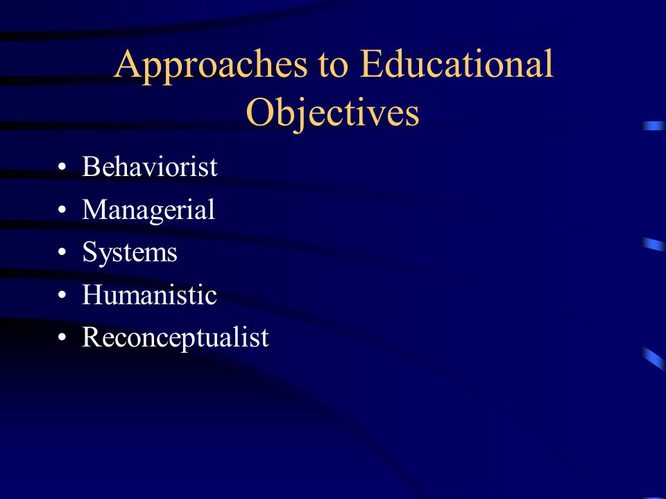 Approaches to Educational Objectives