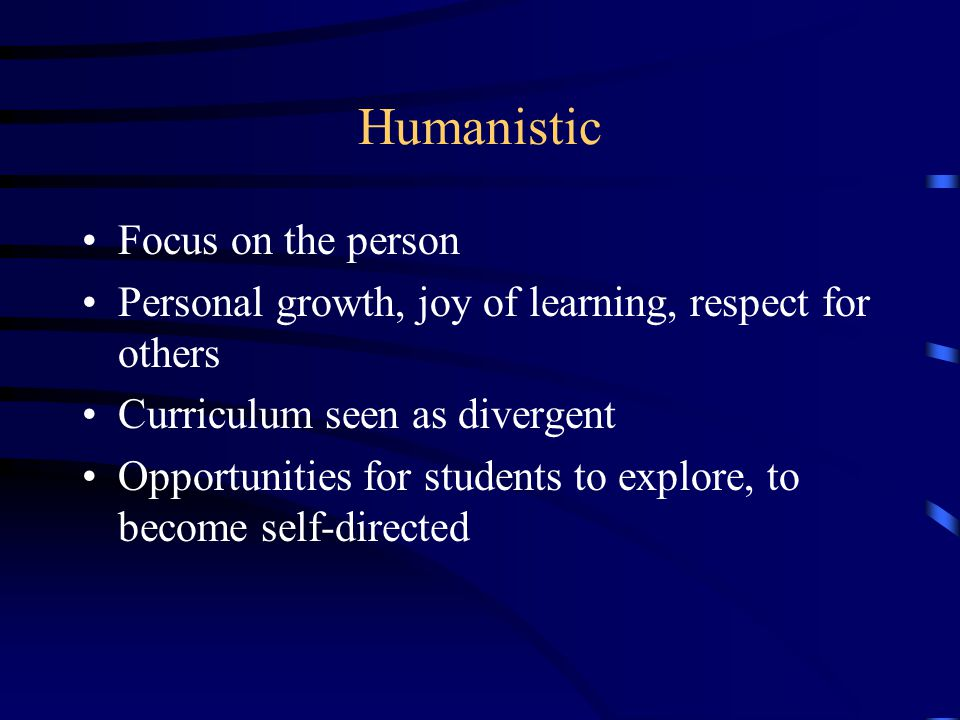 Humanistic Focus on the person
