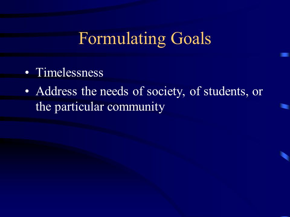 Formulating Goals Timelessness