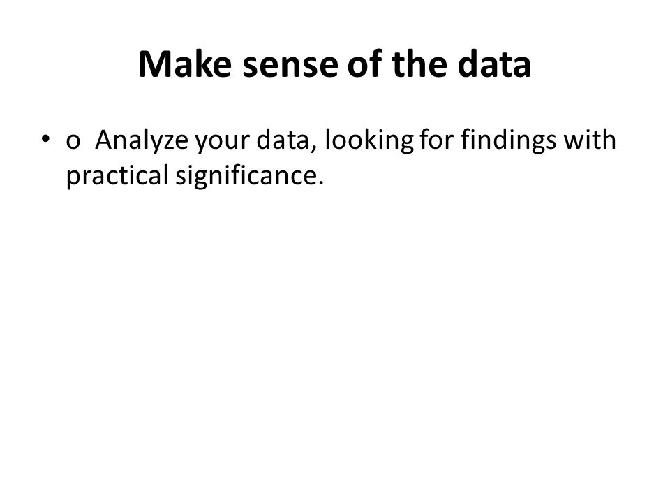 making sense of data 2 essay Theory and observation in in this sense about theory testing that data are typically produced in ways that make it impossible to predict.
