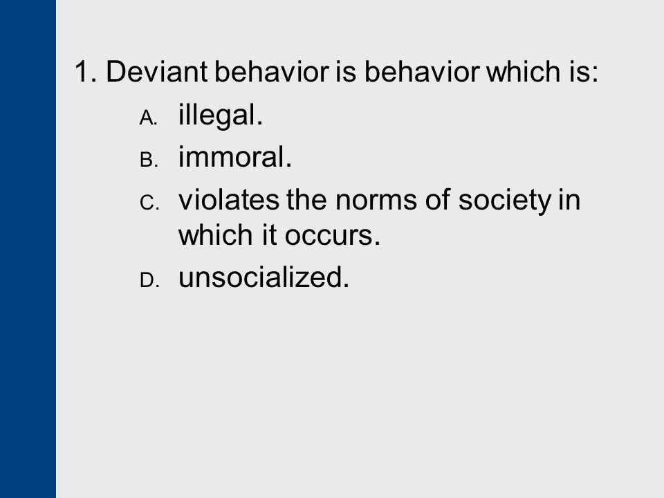deviant behavior as both dysfunctional and functional for a society A summary of structural functional theory in 's deviance learn exactly what   its central idea is that society is a complex unit, made up of interrelated parts.