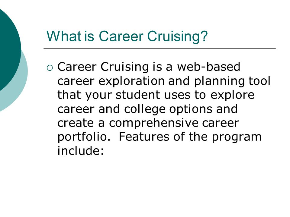 career cruising is a web based career exploration and planning tool that your student uses to explore career and college options and create a comprehensive
