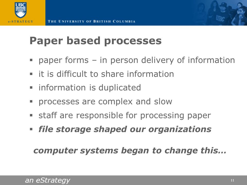 Paper based processes paper forms – in person delivery of information