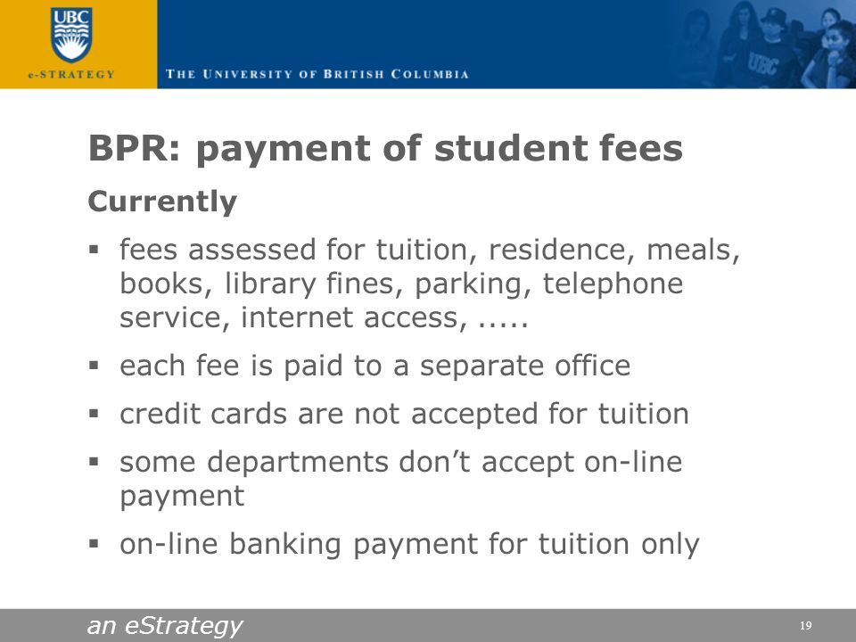 BPR: payment of student fees