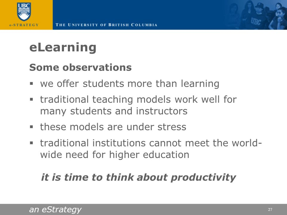 eLearning Some observations we offer students more than learning