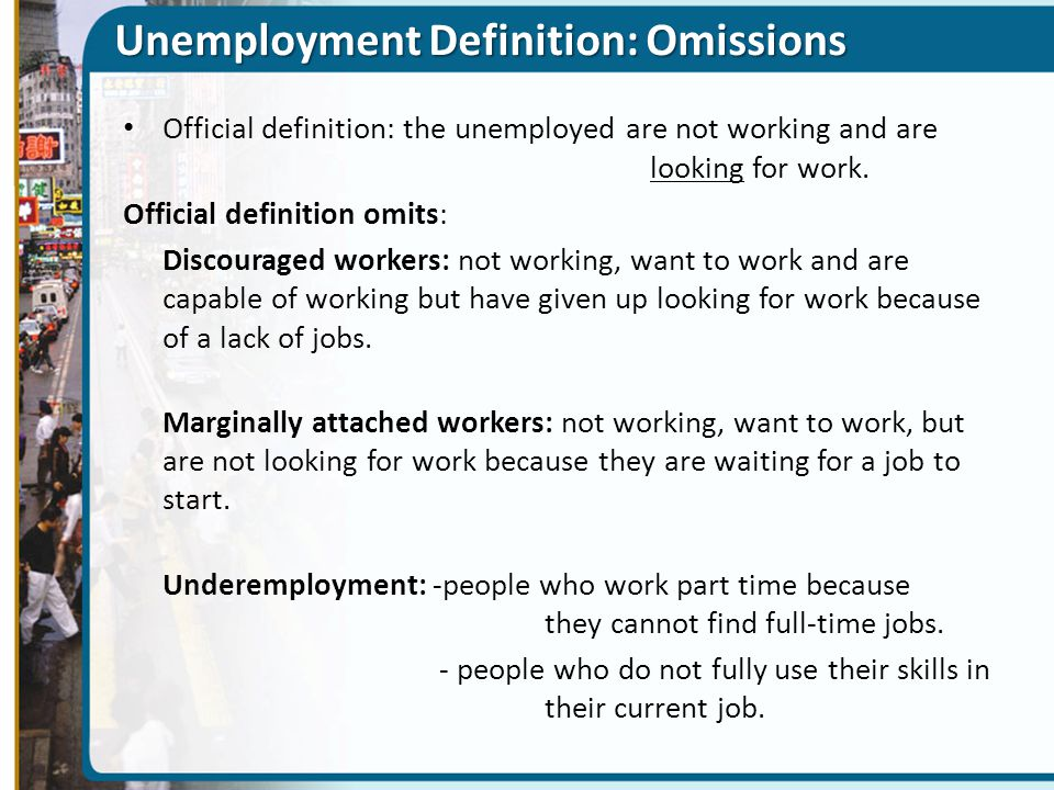defination for unemployment The unemployment rate is the percentage of the total labor force that is unemployed but actively seeking employment and willing to work.