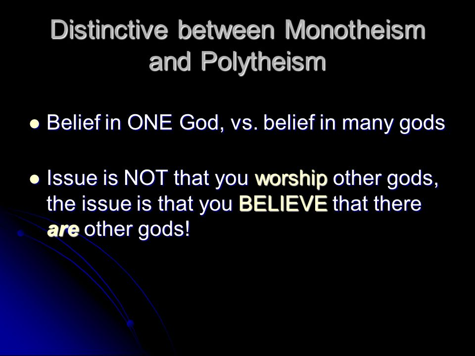 polytheism vs monotheism essay What are some similarities between monotheism and polytheism a:  both polytheism and monotheism are practiced widely around.
