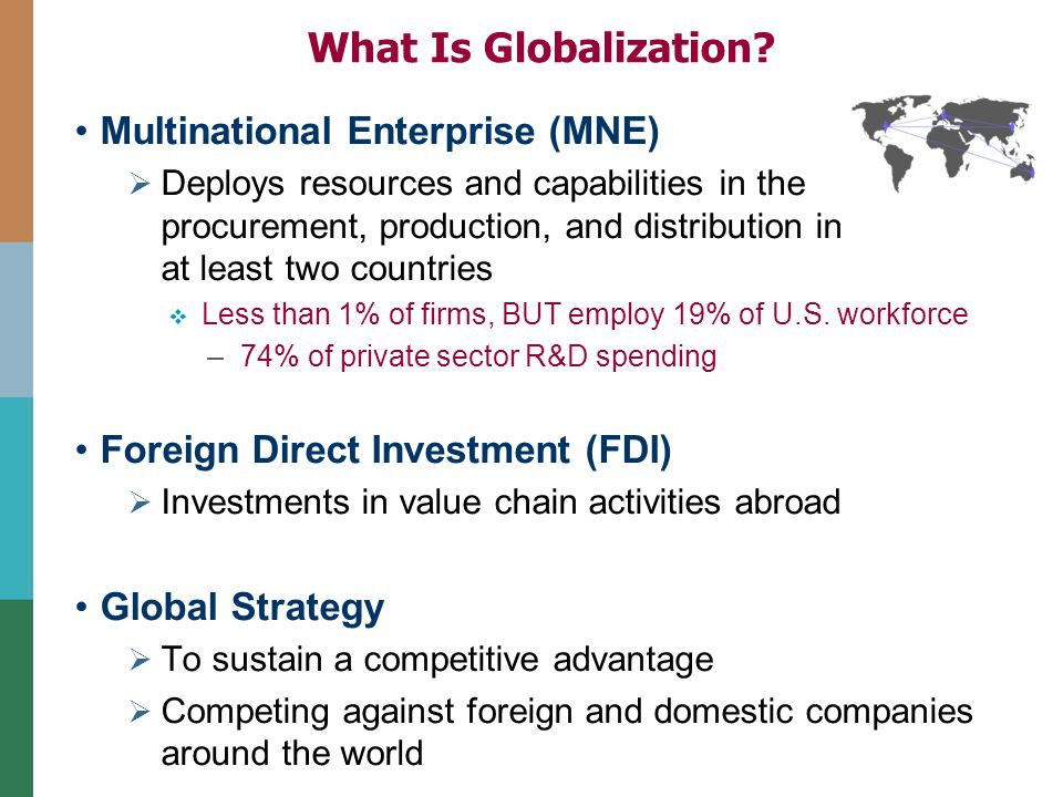 globalization and multinational enterprises Globalization and competitiveness: challenges of small and medium enterprises away from the nation state and towards multinational corporations globalization.