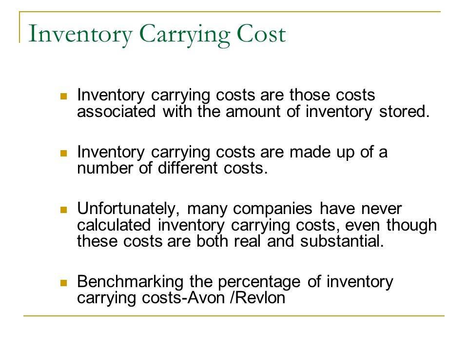 inventory carrying cost Inventory carrying costs definition the cost to hold an item in inventory includes the cost of capital tied up in inventory, the cost of space and insurance,.
