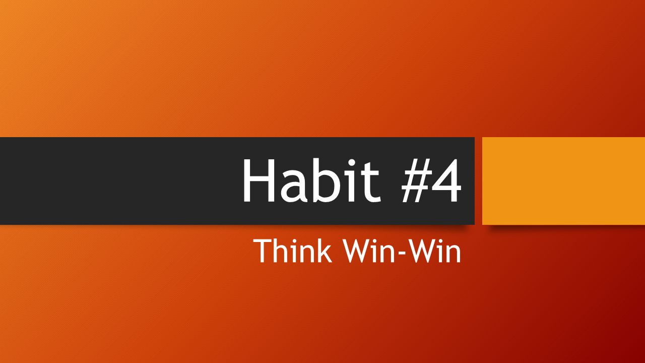 think win win , which of the videos you saw was a win-win situation, explain a win-win situation, what are two things that can keep you from having a win-win attitude , what can keep you from having a win-win attitude.
