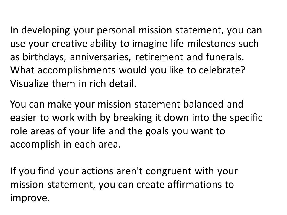 personal mission statement builder Developing your personal mission statement the following worksheet will guide you in your personal development of a mission statement using the.