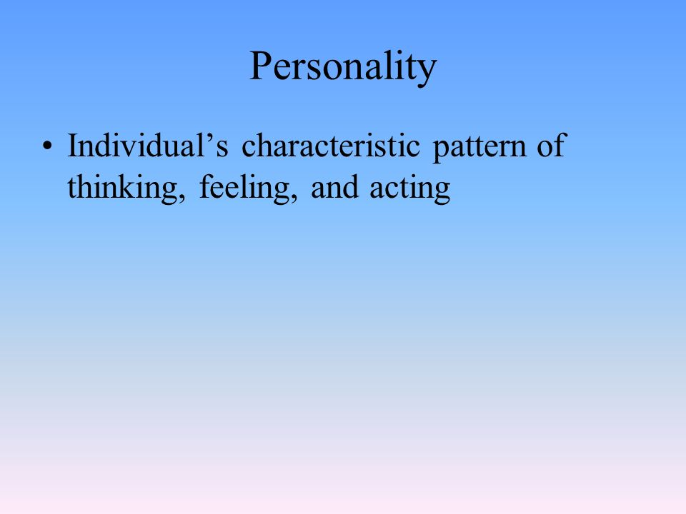 individual characteristic theory Personality can be defined as an individual's characteristic qualities of thought, emotion and behaviour when interacting with their social environment traits are .