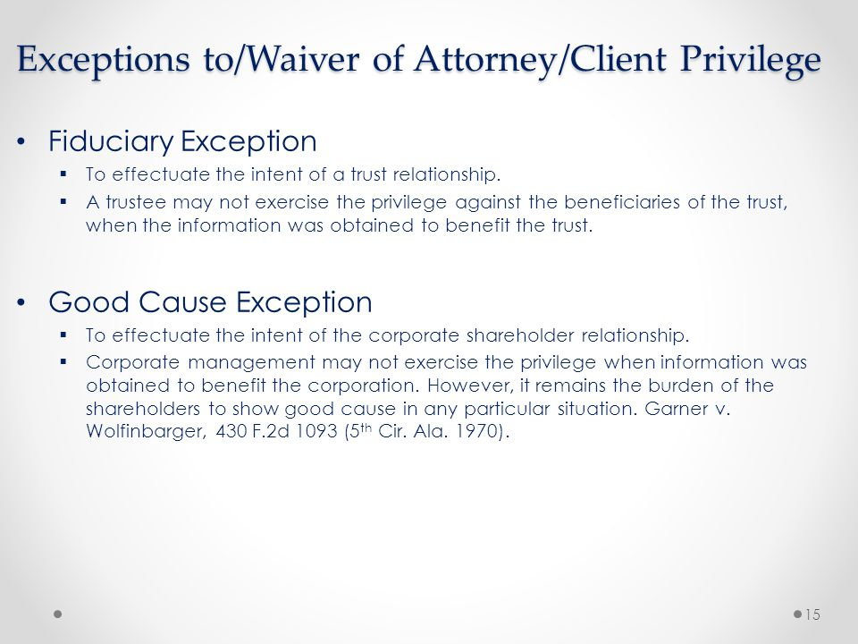 Attorney Client Privilege Shareholders