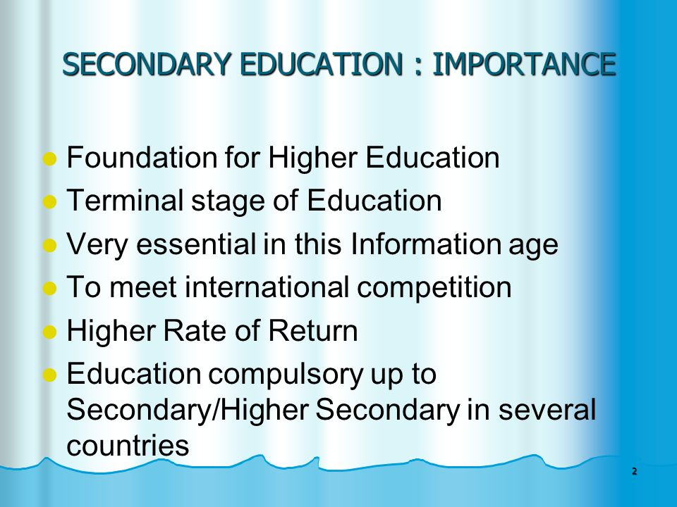 the role of secondary education education essay Education, and plays a very important role in this respect a child's future can   constituted for universalisation of secondary education by cabe (mhrd).