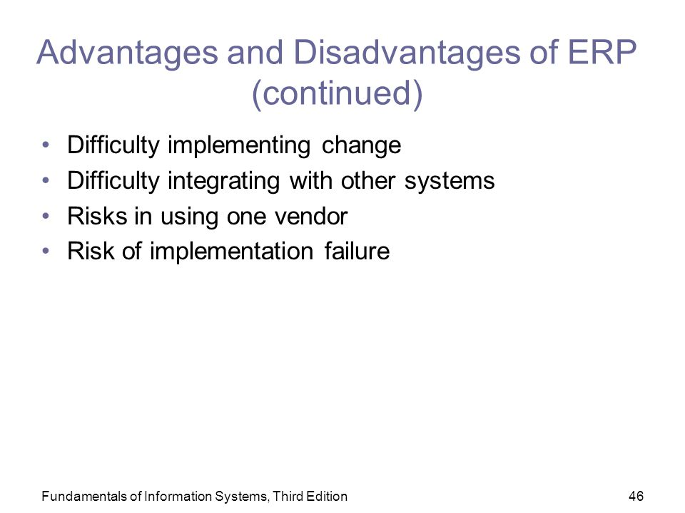 advantages and disadvantages of the erp method Whilst enterprise resource planning (erp) and best of breed are terms  two  phrases are not so obvious for those outside the it function.