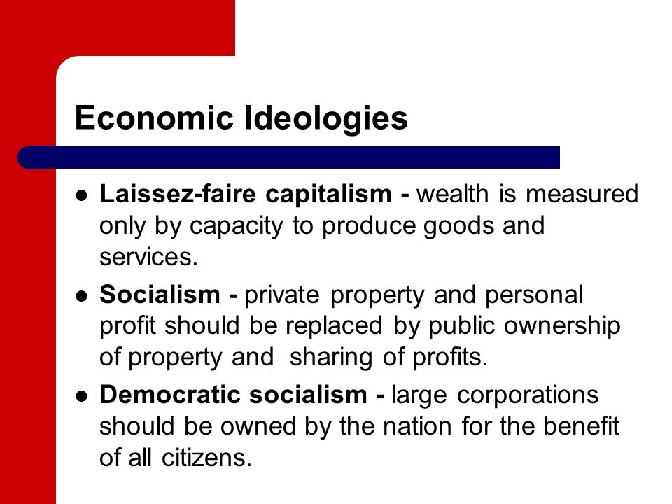 the benefits of a laissez faire economic system Adam smith coined the term mercantile system to describe the system of political economy that sought to enrich the country by the most important economic rationale for mercantilism in the sixteenth century was the consolidation of the the doctrines of laissez-faire.