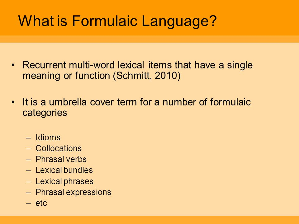 What is Formulaic Language