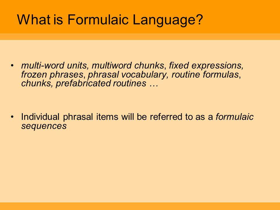 What is Formulaic Language