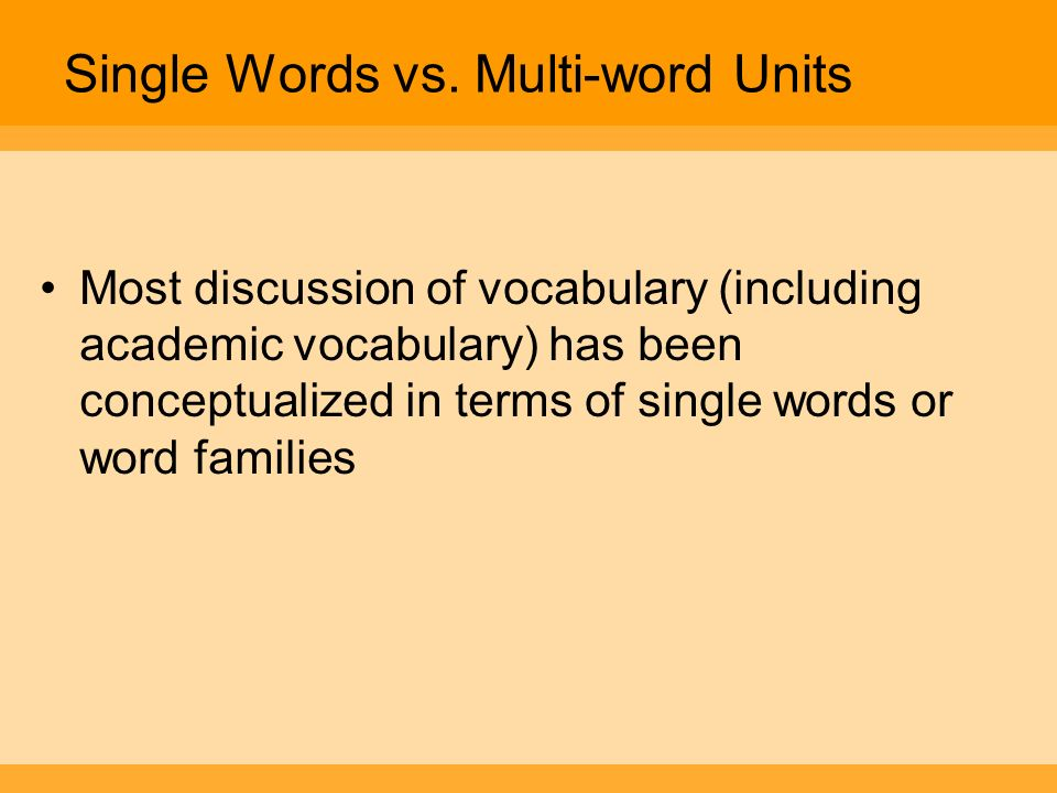 Single Words vs. Multi-word Units