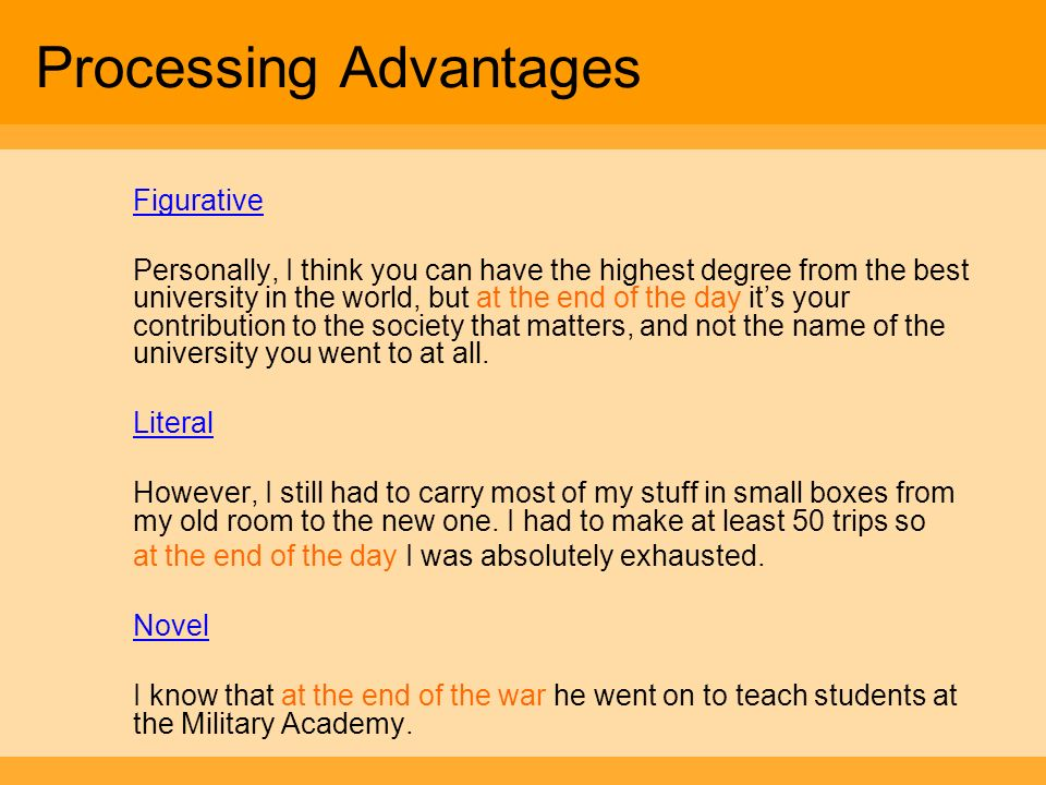 Processing Advantages