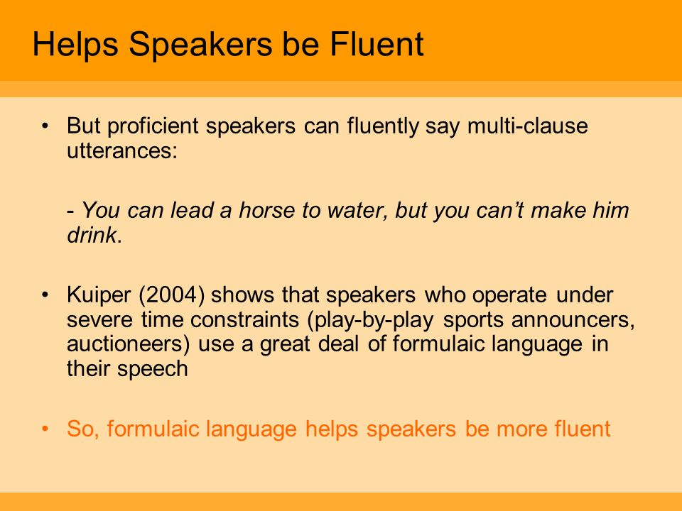 Helps Speakers be Fluent