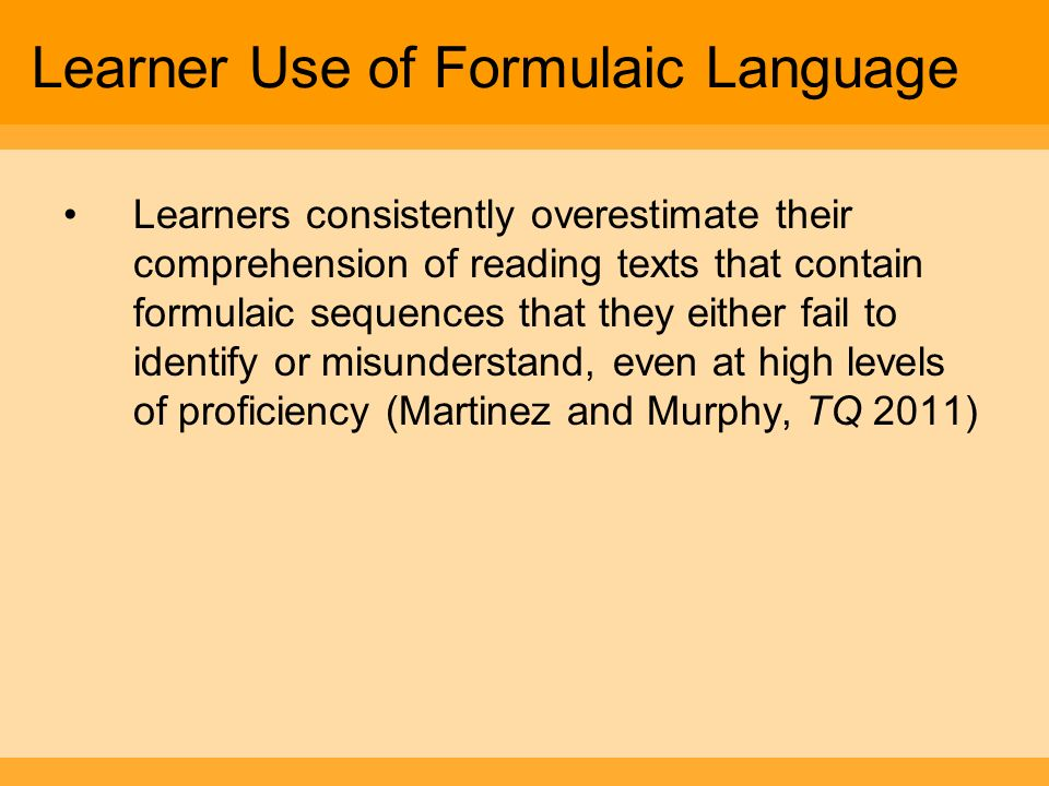 Learner Use of Formulaic Language